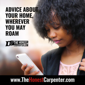the honest carpenter advertisement advice about your home wherever you may roam click here