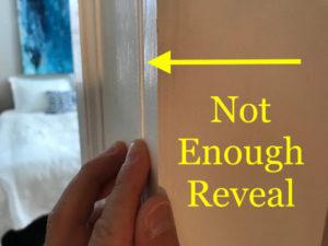 not enough reveal in this doorway