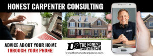 honest carpenter consulting advertisement advice about your home through your phone